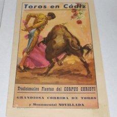 Coleccionismo de carteles: CARTEL DE TOROS DE LA DESAPARECIDA PLAZA DE TOROS DE CADIZ - 1958 (ORTEGA, OSTOS Y CHAMACO)). Lote 38175005