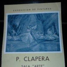 Coleccionismo de carteles: CARTEL - EXPOSICIÓN DE PINTURA - P CLAPERA - 1955 . Lote 39491045