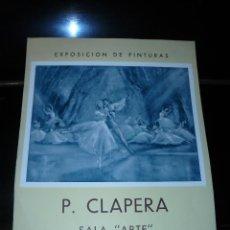 Coleccionismo de carteles: CARTEL - EXPOSICIÓN DE PINTURA - P CLAPERA - 1955. Lote 39527547