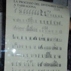 Coleccionismo de carteles: LA PROCESSÓ DEL DIVENDRES SANT A TARRAGONA CARTEL ED. LIMITADA AÑO 1984 DE JOSEP RIERA , TARRAGONA. Lote 39536602