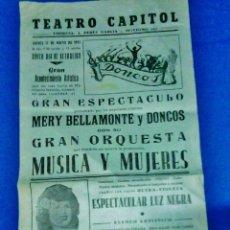 Coleccionismo de carteles: CARTEL - MUSICA Y MUJERES - DONCOS / MERY BELLAMONTE - TEATRO CAPITOL (?) - AÑO 1951 -. Lote 39566609