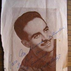 Coleccionismo de carteles: JOSE GUARDIOLA AUTOGRAFO ORIGINAL Y DEDICATORIA. Lote 40199625