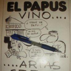 Coleccionismo de carteles: EL PAPUS VINO...ARIAS SE FUE, Y LA CUADRA QUEDO SIN FREGA NI BARRE.. Lote 40525211