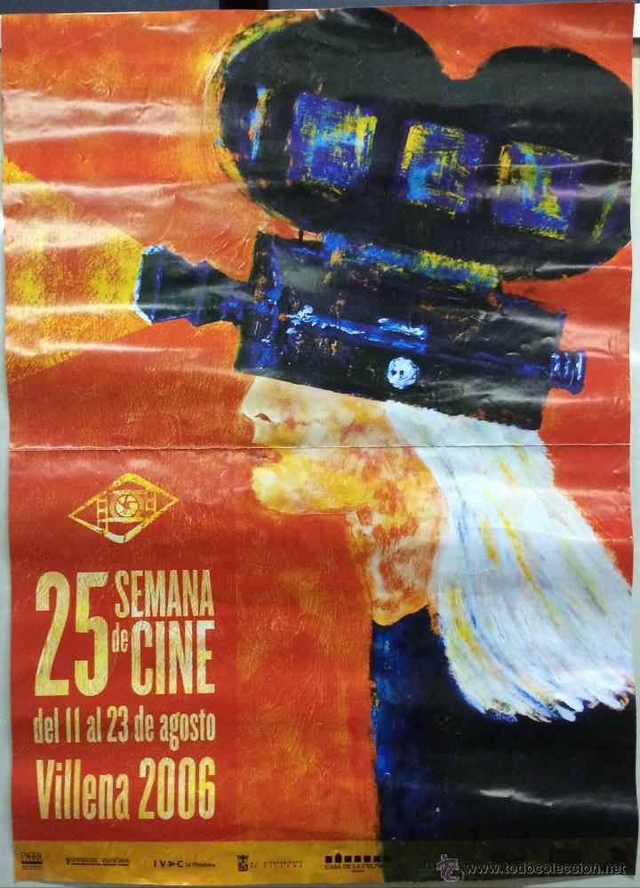 CARTEL 25 SEMANA DE CINE VILLENA 2006 - PATROCINADO POR EL AYUNTAMIUENTO DE VILLENA (ALICANTE). VILL (Coleccionismo - Carteles Pequeño Formato)