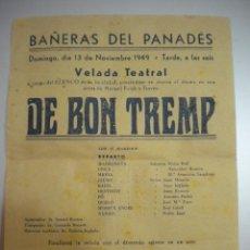 Coleccionismo de carteles: CARTEL TEATRAL DE BAÑERAS DEL PENEDES 13-11-1949.. Lote 43799051