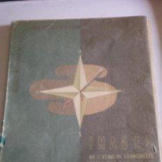 Coleccionismo de carteles: IMAGENES DE LA ESPAÑA FRANQUISTA,, POR BADIA VILATO, EXILIO . 1947. 12 LAMINAS . Lote 45247363