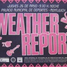 Coleccionismo de carteles: WEATHER REPORT. CARTEL CONCIERTO BARCELONA 1983. Lote 45444700
