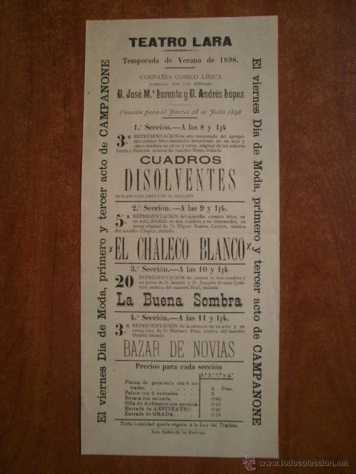 CARTEL DE TEATRO LARA AÑO 1898 DON JOSE MARIA LORENTE Y DON ANDRES LOPEZ (Coleccionismo - Carteles Pequeño Formato)