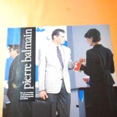Coleccionismo de carteles: PUBLICIDAD 1986 - COLECCION ROPA - EL CORTE INGLES PIERRE BALMAIN. Lote 46561729