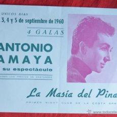 Colecionismo de cartazes: ANTONIO AMAYA - MASIA DEL PINAR - COSTA BRAVA - FOLLETO CARTEL PUBLICITARIO DEL ESPECTACULO. Lote 46725294