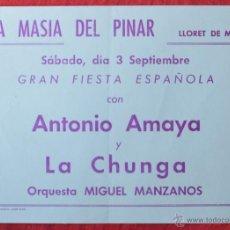 Colecionismo de cartazes: ANTONIO AMAYA Y LA CHUNGA - LLORET - MASIA DEL PINAR - COSTA BRAVA - FOLLETO CARTEL DEL ESPECTACULO. Lote 46725353