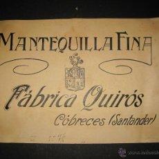 Coleccionismo de carteles: SANTANDER - MANTEQUILLA FINA FABRICA QUIROS - ORIGINAL PUBLICIDAD - ( V-1988). Lote 47474687