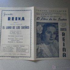 Coleccionismo de carteles: CARTEL DE TEATRO CERVANTES MALAGA 1955 JUANITA REINA ANTONIO QUINTERO RAFAEL DE LEON MANUEL QUIROGA. Lote 47502334