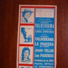 Colecionismo de cartazes: CARTEL DE TEATRO CERVANTES MALAGA 1979 JUANITO VALDERRAMA LA PAQUERA JEREZ VILLAR LAS PAQUIRAS. Lote 47558275