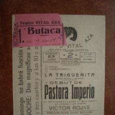 Collezionismo di affissi: CARTEL DE TEATRO VITAL AZA CON ENTRADA AÑO 1917 LA TRIGUEÑITA DEBUT DE PASTORA IMPERIO VICTOR ROJAS. Lote 47558948