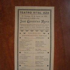 Coleccionismo de carteles: CARTEL DE TEATRO VITAL AZA AÑO 1931 JOSE GONZALEZ MARIN ADIOS A SUS PAISANOS. Lote 47574510
