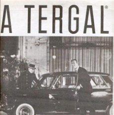 Coleccionismo de carteles: ANUNCIO *TERGAL* FIBRA, POLIESTER. S.A.F.A - MADRID, BARCELONA, BLANES (AÑOS 60) - COCHE ANTIGUO. Lote 47585499