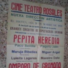 Coleccionismo de carteles: PEPITA HEREDIA, AMPARO DE GRANADA CARTEL 43 X 63 DEL CINE TEATRO ROSALES MARZO 1955. Lote 48224162
