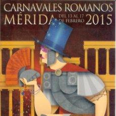 Collectionnisme d'affiches: TARJETA PUBLICITARIA - TAMAÑO POSTAL - CARNAVALES ROMANOS DE MÉRIDA. Lote 49675615