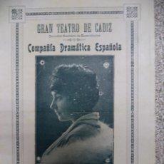 Coleccionismo de carteles: GRAN TEATRO DE CÁDIZ,COMPAÑÍA DE MARGARITA XIRGU,1915,MUY RARO PROGRAMA. Lote 50462292