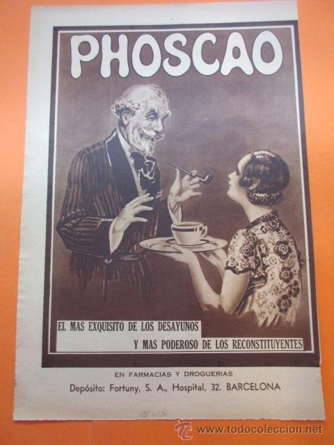 PUBLICIDAD 1936 - COLECCION COMIDAS - PHOSCAO EL DESAYUNO ESQUISITO EN FARMACIAS Y DROGUERIAS (Coleccionismo - Carteles Pequeño Formato)