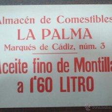 Coleccionismo de carteles: CARTEL PUBLICITARIO ANTIGUO DE CARTÓN ALMACÉN DE COMESTIBLES LA PALMA. MARQUÉS DE CADIZ. 24,5X34,3CM. Lote 52551742