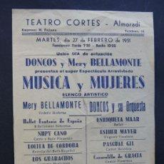 Coleccionismo de carteles: ALMORADÍ 1951 / TEATRO CORTES / MUSICA Y MUJERES MERY BELLAMONTE - ORQUESTA DONCOS / ALICANTE. Lote 53768934