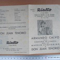 Coleccionismo de carteles: TEATRO RIALTO - ARMANDO CALVO EN DON JUAN TENORIO SOBRE LOS AÑOS 30. Lote 54673222