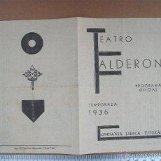 Coleccionismo de carteles: PROGRAMA DE TEATRO CALDERON, LUISA FERNANDA. DEL 1936. Lote 54674310