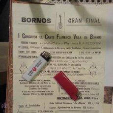Collectionnisme d'affiches: CARTEL GRAN FINAL I CONCURSO DE CANTE FLAMENCO VILLA DE BORNOS 1986 CADIZ SEVILLA PATERMA MAIRENA . Lote 55039694