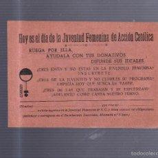 Coleccionismo de carteles: PEQUEÑO CARTEL. DIA DE LA JUVENTUD FEMENINA DE ACCION CATOLICA. SOLICITUD DE DONATIVO. 15 X 11CM. Lote 56202712