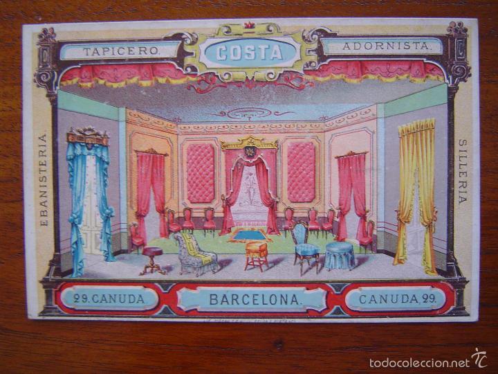 TARJETA - MUEBLES DE LUJO COSTA - TAPICERO ADORISTA - LITOGRAFIADO - CANUDA 29 - BARCELONA (Coleccionismo - Carteles Pequeño Formato)