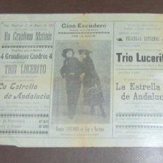 Coleccionismo de carteles: CARTEL. CINE ESCUDERO. CADIZ. 1911. TRIO LUCERITO, LA ESTRELLA DE ANDALUCIA. LEER. 31 X 22CM. Lote 58375001