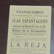 Coleccionismo de carteles: CARTEL. TEATRO COMICO. JUAN ESPANTALEON. 1907. LA REJA, EL ABOLENGO, EL INTERPRETE. LEER. 30 X 10CM. Lote 58375128