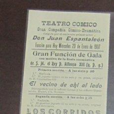 Coleccionismo de carteles: CARTEL. TEATRO COMICO. JUAN ESPANTALEON. 1907. LOS CORRIDOS, LA VIDA INTIMA. LEER. 30 X 10CM. Lote 58375141