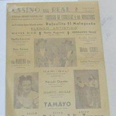 Coleccionismo de carteles: CARTEL. CASINO DEL REAL. RAFAELITO EL MALAGUEÑO, LA GITANA RUBIA, JULIO TAMAYO. VER. 22 X 32CM. Lote 58392101
