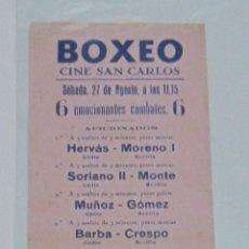 Coleccionismo de carteles: CARTEL. BOXEO. CINE SAN CARLOS. JUANITO MARTIN, LORENTE, MARTOS, SAUCEDO. LEER. 8 X 21CM. Lote 58392184