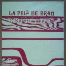 Coleccionismo de carteles: CARTEL PROGRAMA TEATRO LA PELL DE BRAU SALVADOR ESPRIU. GRUP LINEA LLUÏSOS GRACIA BARCELONA . Lote 58693596