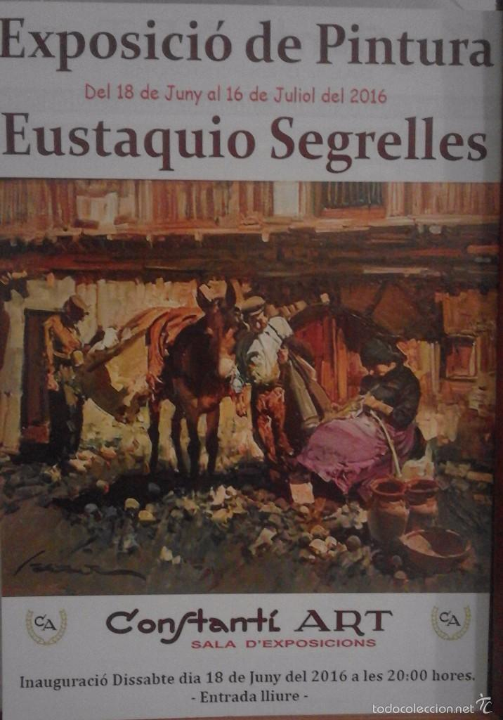 ANUNCIO DE EXPOSICION EUSTAQUIO SEGRELLES SALA CONSTANTÍ ART DE REUS. (Coleccionismo - Carteles Pequeño Formato)