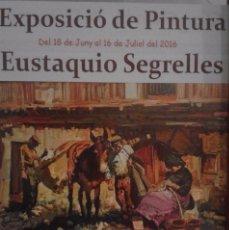 Collectionnisme d'affiches: ANUNCIO DE EXPOSICION EUSTAQUIO SEGRELLES SALA CONSTANTÍ ART DE REUS.. Lote 255024610