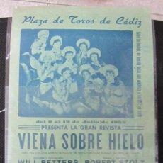 Coleccionismo de carteles: PLAZA DE TOROS DE CADIZ. 1955. REVISTA VIENA SOBRE HIELO. JIRINA NEKOLOVA. EMMY PUZINGER. . Lote 60500987