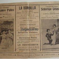 Coleccionismo de carteles: LA BOMBILLA. GRAN SALÓN DE VARIEDADES. CALLE PERAL, 16. SEVILLA,1910. SEÑORITAS VELASCO, HNOS. PALOS. Lote 61024987
