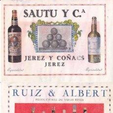 Coleccionismo de carteles: LITOGRAFIA AÑOS 20 - RUIZ ALBERT / PRODUCTORES DE VINOS – SAUTU Y CIA. / JEREZ Y COÑACS. Lote 62249992