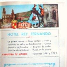 Coleccionismo de carteles: LÁMINA COLECCIÓN PUBLICIDAD PROPAGANDA RECLAMO HOTEL REY FERNANDO PROVINCIA DE JAEN 1954-1955. Lote 62282372