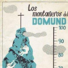 Coleccionismo de carteles: PEQUEÑO CARTEL LOS MONTAÑEROS DEL DOMUND-R.ORLANDO - 1961.. Lote 63603588
