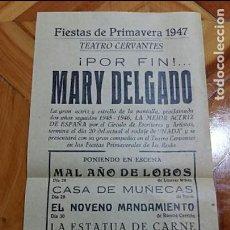 Coleccionismo de carteles: POR FIN MARY DELGADO. TEATRO CERVANTES FIESTAS DE LA PRIMAVERA 1947, LA RODA, ALBACET. Lote 102146574