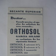 Coleccionismo de carteles: SECANTE SUPERIOR DOCTOR ORTHOSOL CÓRDOBA PUBLICIDAD FARMACIA AÑOS 30 - 40. Lote 66202458