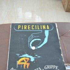 Coleccionismo de carteles: CARTEL PUBLICITARIO PIRECILINA DOLOR DE CABEZA GRIPPE Y REUMA . Lote 74483951