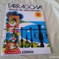 Coleccionismo de carteles: SPLIT - TARRAGONA BALCON DEL MEDITERRANEO - ESPAÑA - PUBLICIDAD EGEA. Lote 76392399