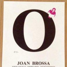 Coleccionismo de carteles: JOAN BROSSA BARCELONA 1919-1998 EXPOSICION CERET 1990 POESIA VISUAL POEMAS OBJETO. Lote 102417896